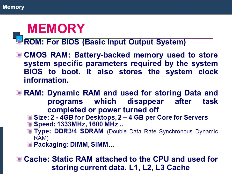 References Please search wiki for memory, hard disk, pci..