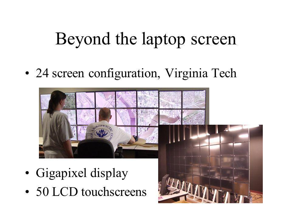 Beyond the laptop screen 24 screen configuration, Virginia Tech Gigapixel display 50 LCD touchscreens
