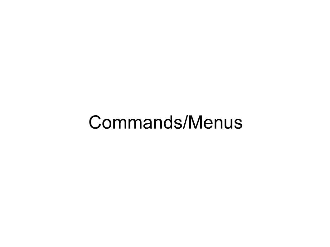 Commands/Menus
