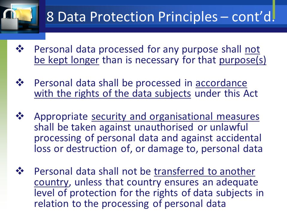 8 Data Protection Principles – contd.