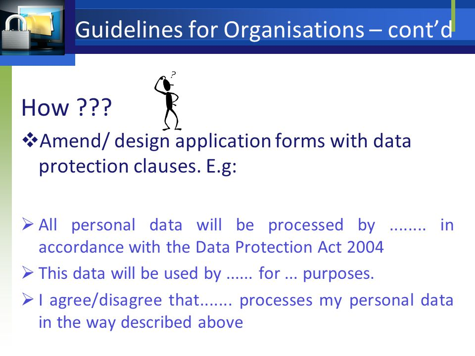 Guidelines for Organisations – contd How .