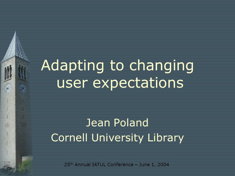 www.library.cornell.edu Jean Poland jp126@cornell.edu