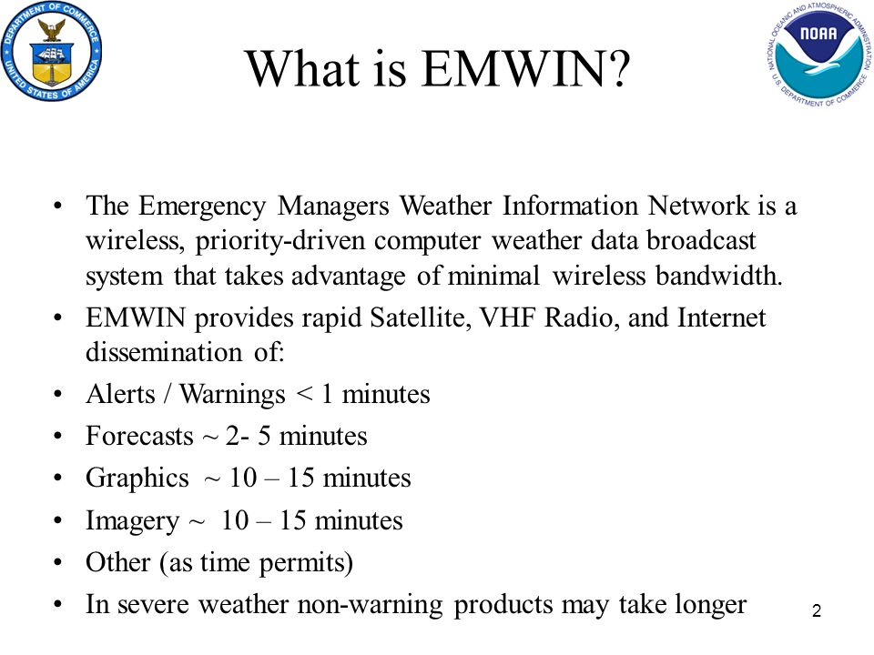 2 What is EMWIN.