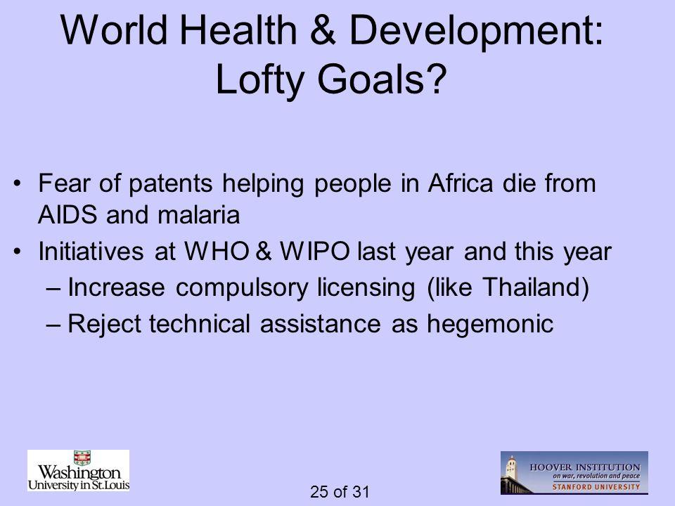 25 of 31 World Health & Development: Lofty Goals.