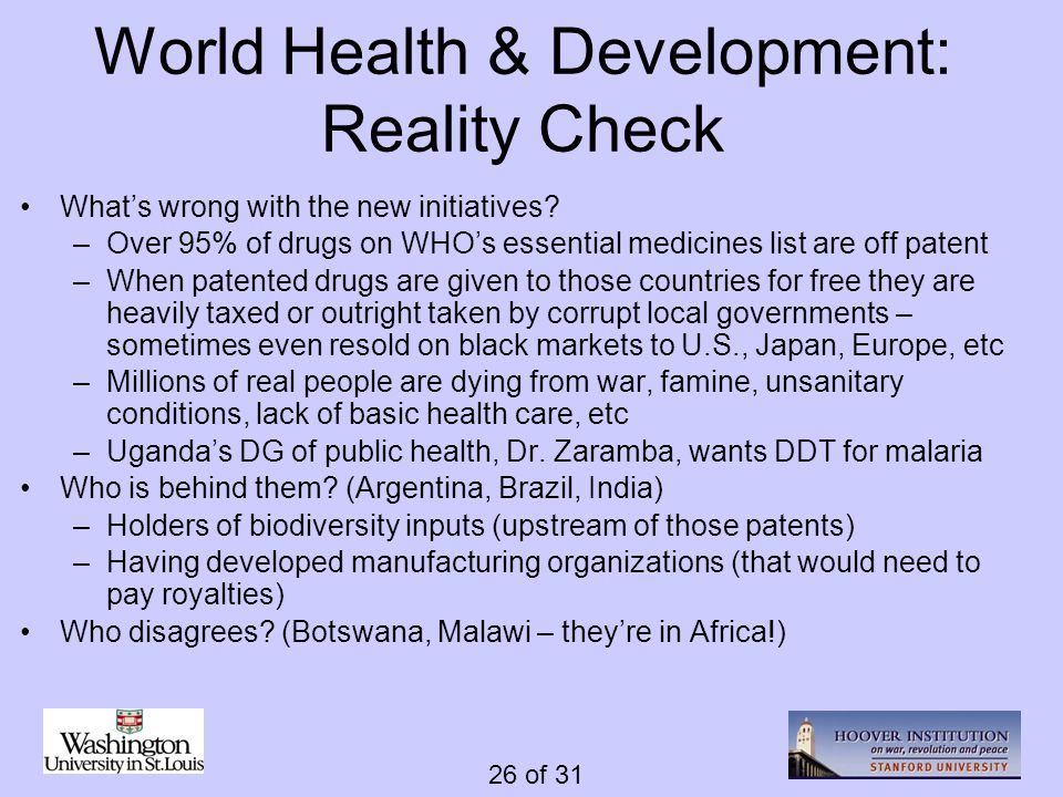 26 of 31 World Health & Development: Reality Check Whats wrong with the new initiatives.