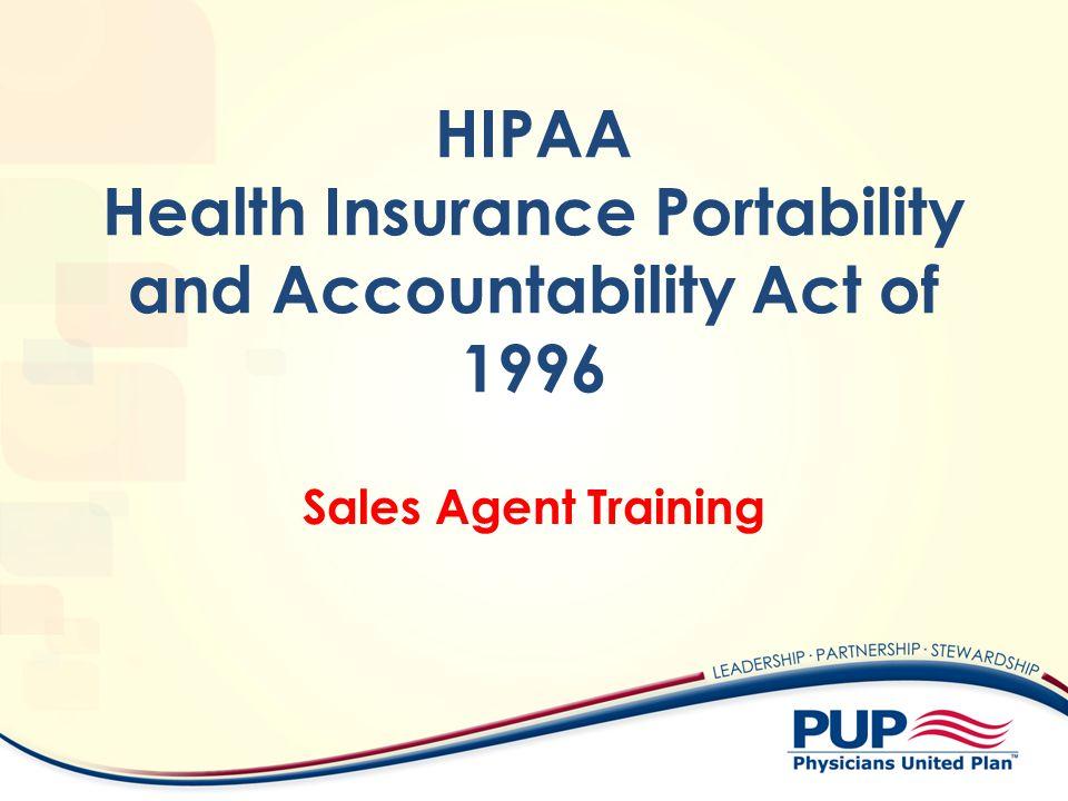 HIPAA Health Insurance Portability and Accountability Act of 1996 Sales Agent Training