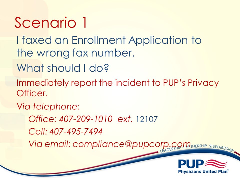 Scenario 1 I faxed an Enrollment Application to the wrong fax number.