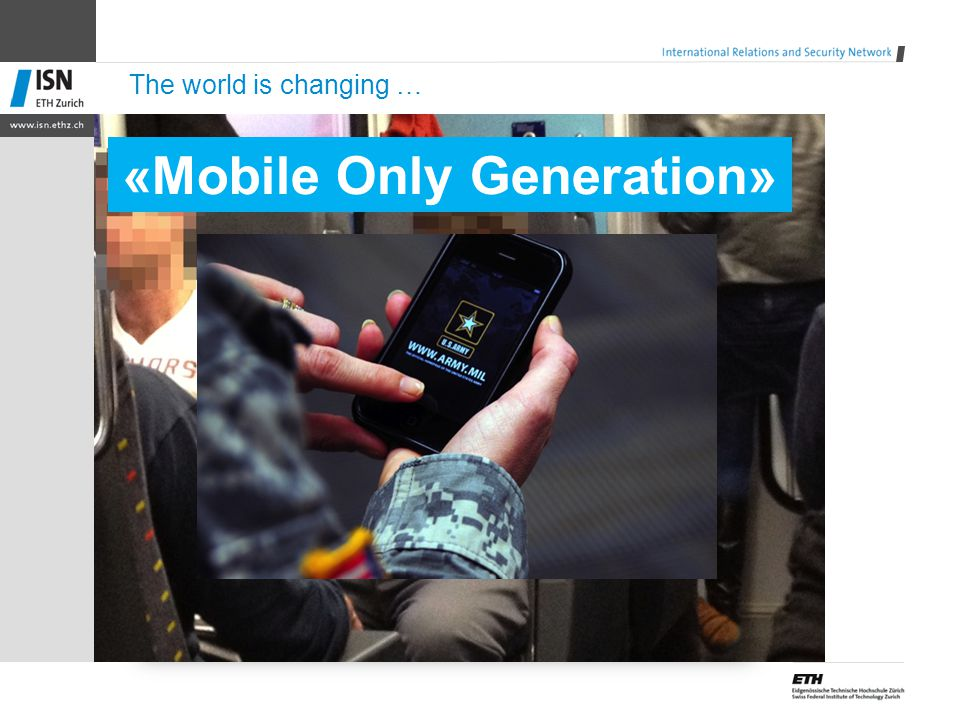 The world is changing … «Mobile Only Generation»