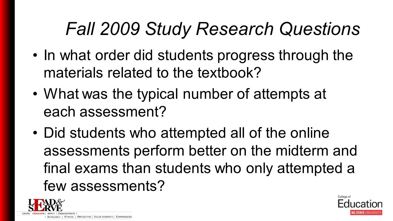 Fall 2009 Study Research Questions In what order did students progress through the materials related to the textbook.