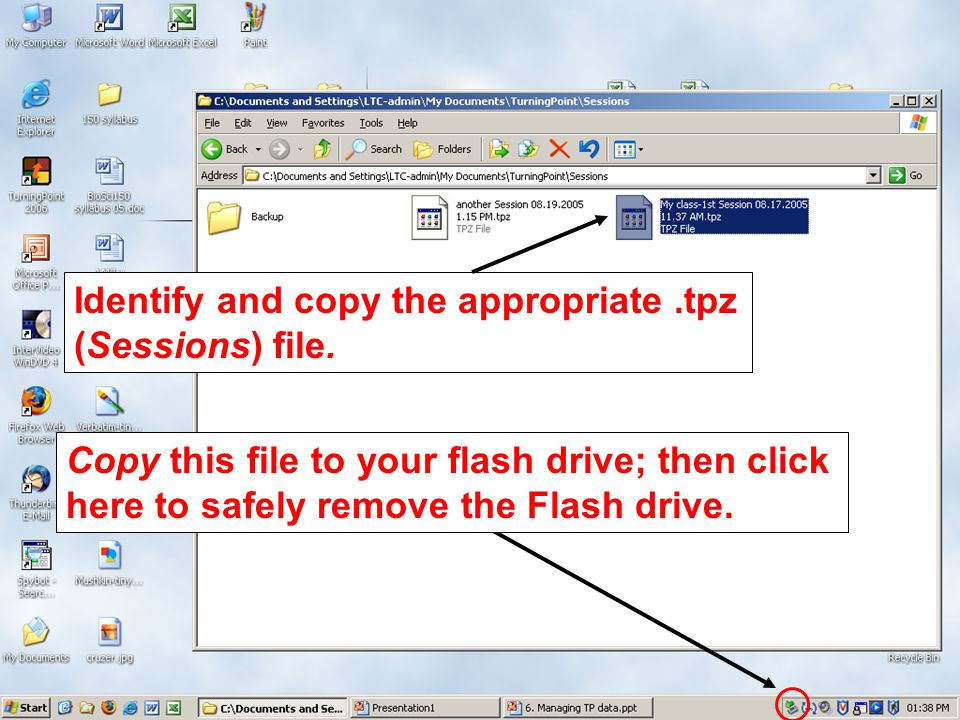 Identify and copy the appropriate.tpz (Sessions) file. Copy this file to your flash drive; then click here to safely remove the Flash drive.