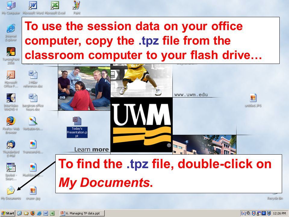 To find the.tpz file, double-click on My Documents. To use the session data on your office computer, copy the.tpz file from the classroom computer to