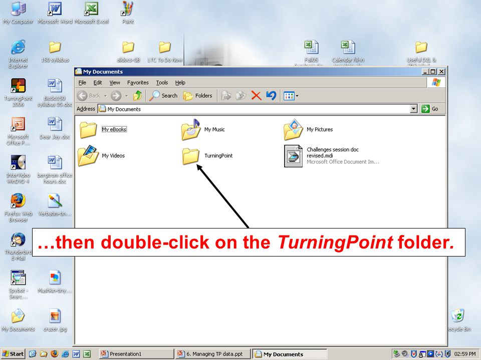 …then double-click on the TurningPoint folder.
