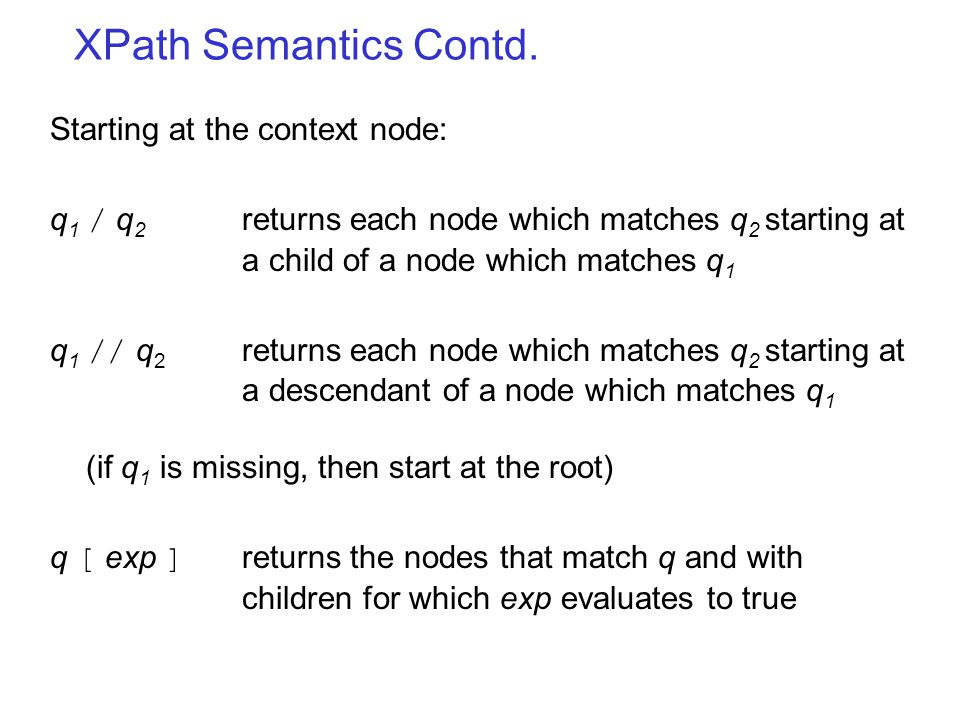 XPath Semantics Contd.