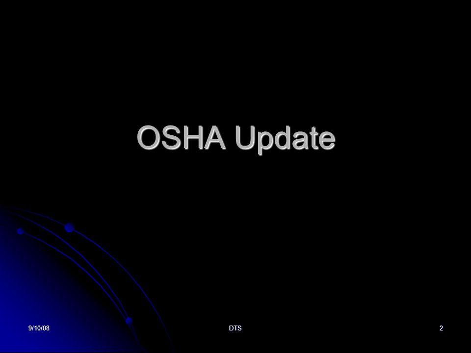 9/10/08DTS2 OSHA Update
