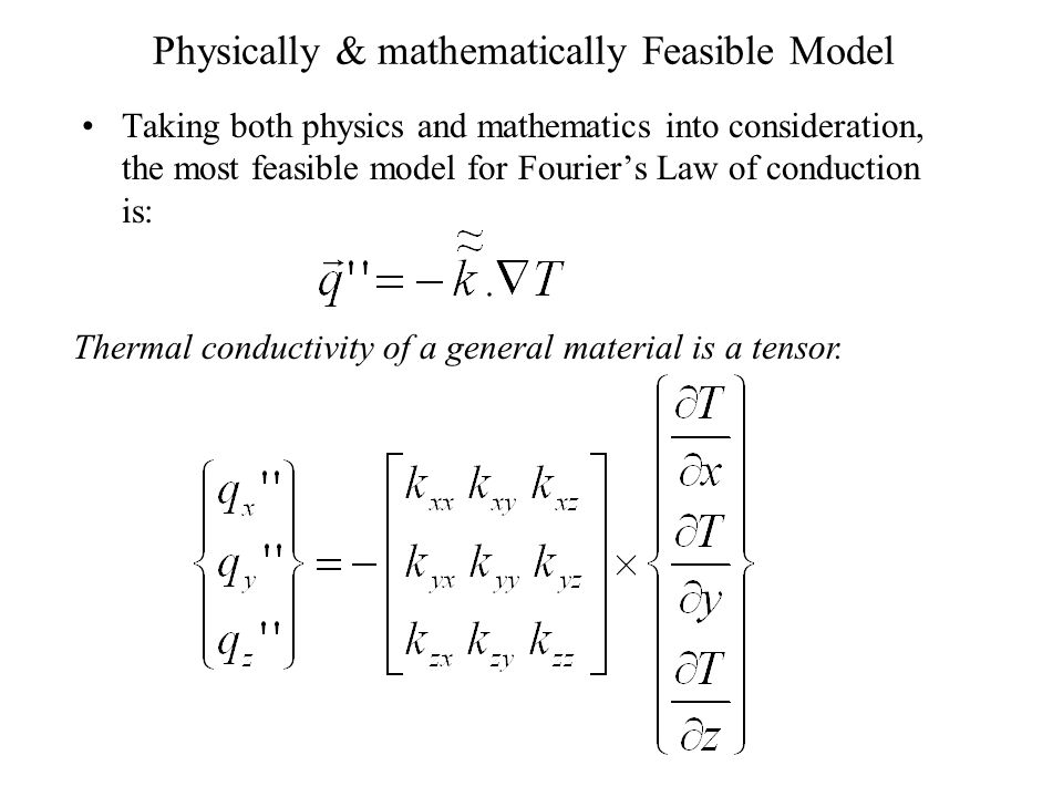 Most General form of Fourier Law of Conduction We are at cross roads !!!!!