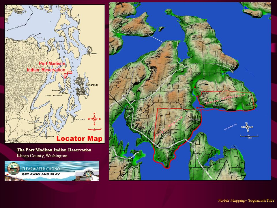 Mobile Mapping – Suquamish Tribe The Port Madison Indian Reservation Kitsap County, Washington