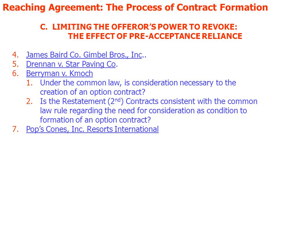 Reaching Agreement: The Process of Contract Formation C.