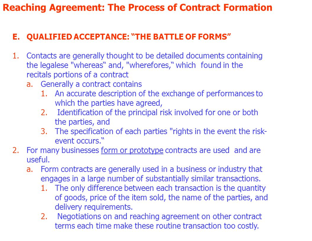 Reaching Agreement: The Process of Contract Formation D.