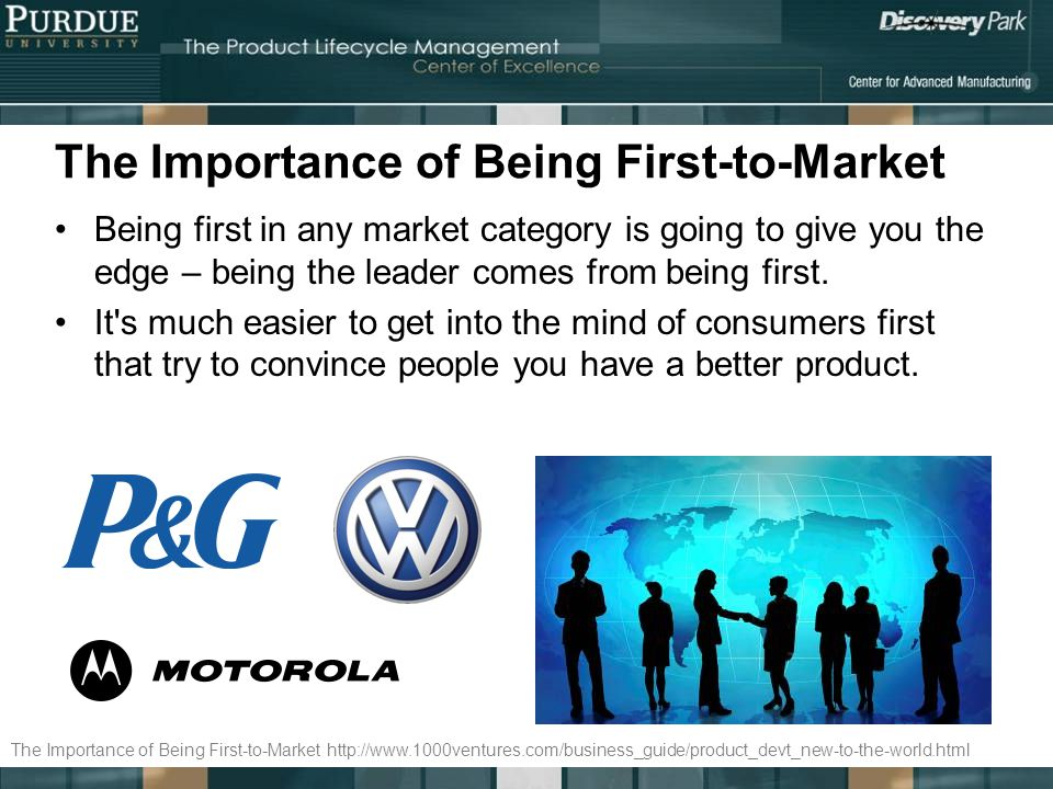 The Importance of Being First-to-Market Being first in any market category is going to give you the edge – being the leader comes from being first. It