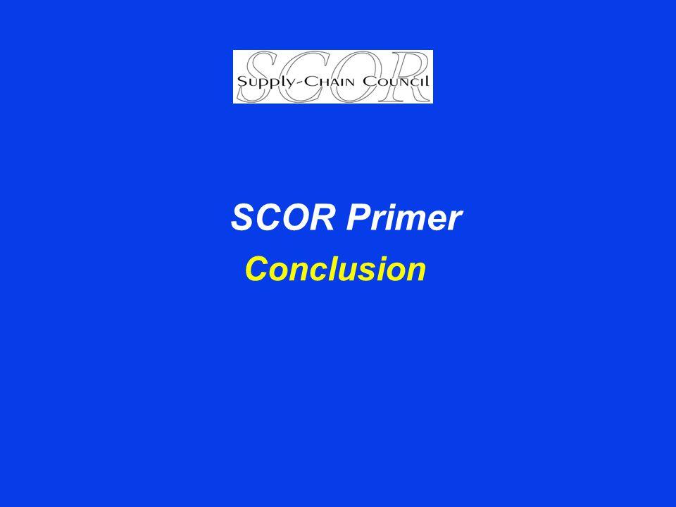 Conclusion SCOR Primer