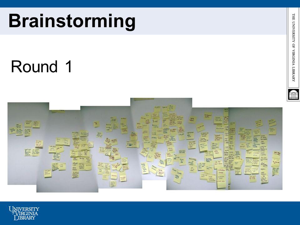 Round 1 Brainstorming