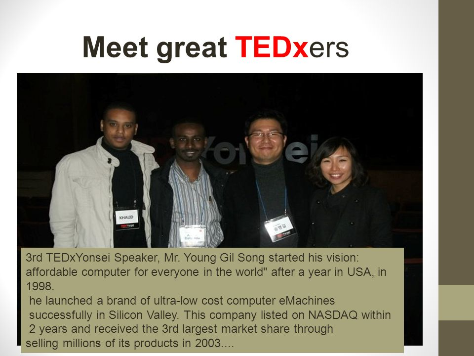 Meet great TEDxers 3rd TEDxYonsei Speaker, Mr.