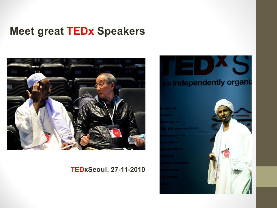 Meet great TEDx Speakers TEDxSeoul, 27-11-2010