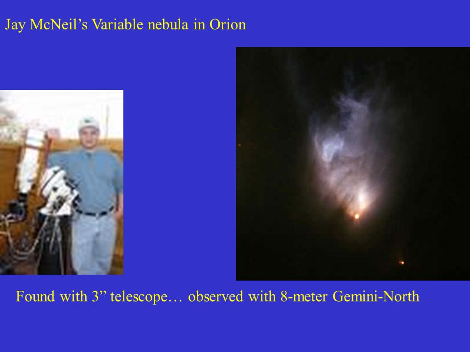 Jay McNeils Variable nebula in Orion Found with 3 telescope… observed with 8-meter Gemini-North