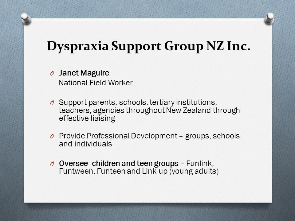 Dyspraxia Support Group NZ Inc.