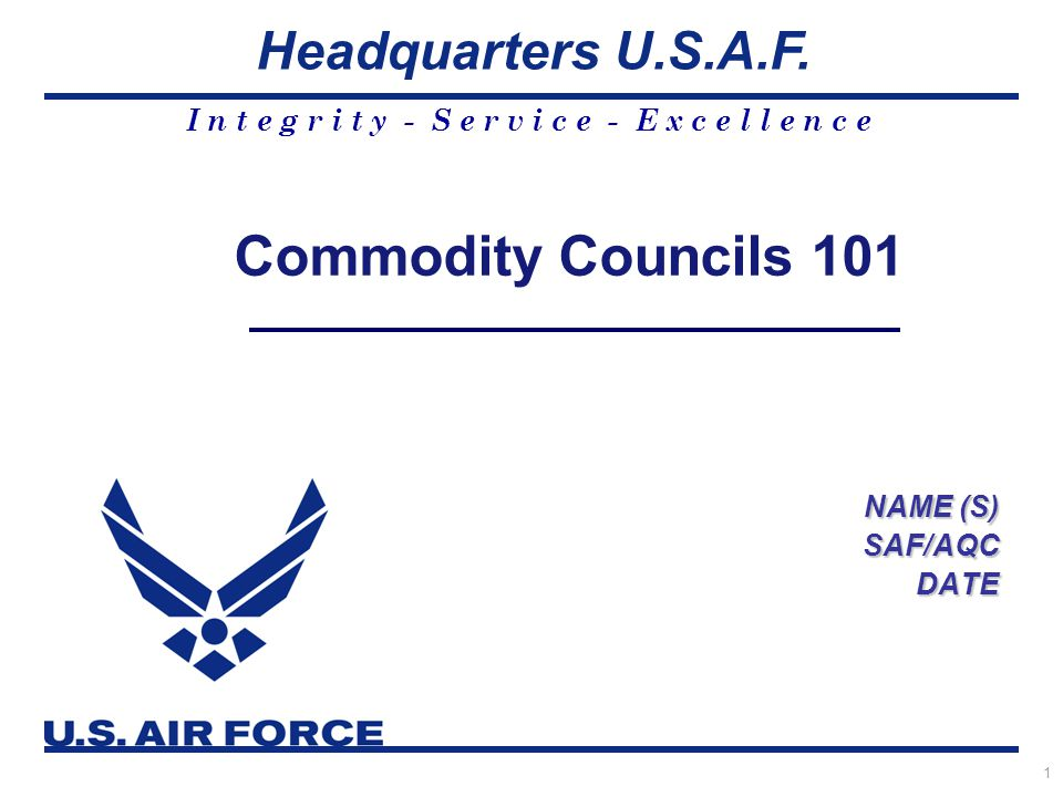 Air Force Contracting: Expeditionary - Agile - Innovative 22 Agenda Case for Change Commodity Council Impact and Status Update Commodity Council Process Commodity Council Process Example Commodity Council Organization and Responsibilities