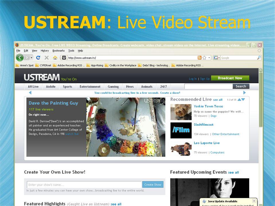 USTREAM: Live Video Stream