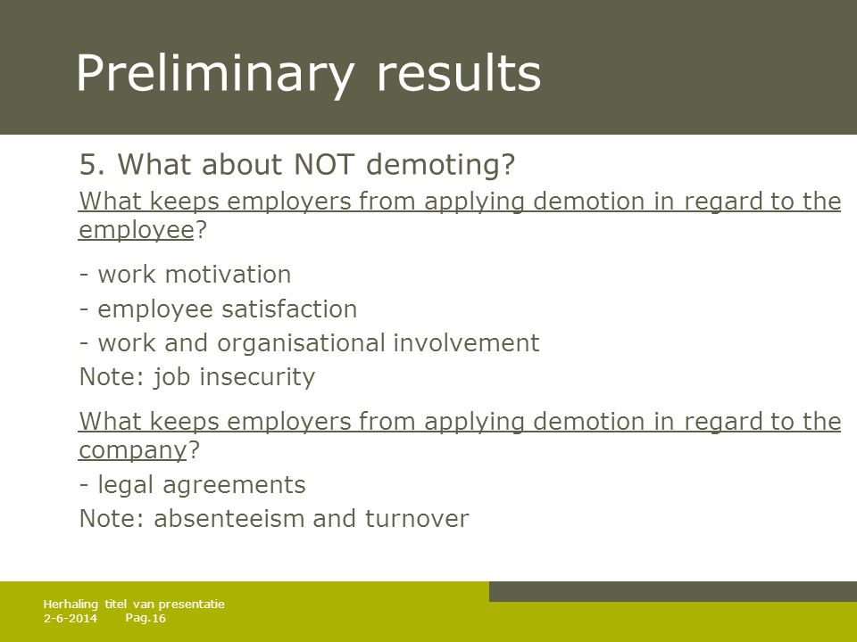 Pag.Preliminary results 5. What about NOT demoting.