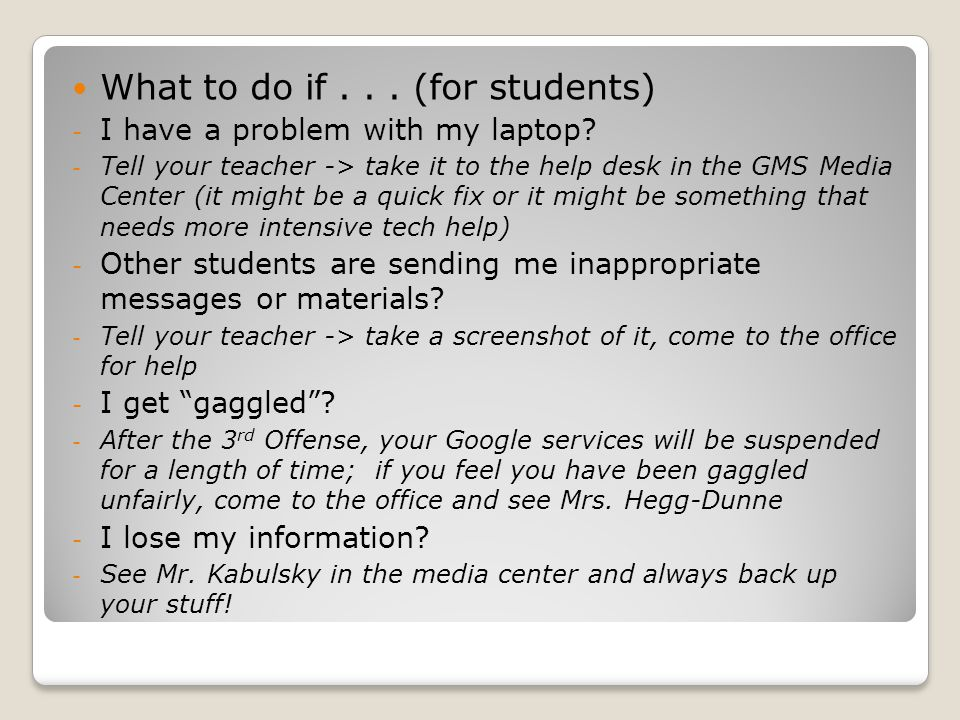 What to do if... (for students) - I have a problem with my laptop.