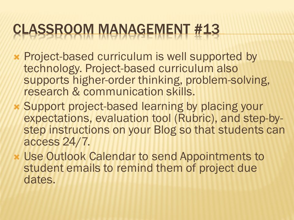 Project-based curriculum is well supported by technology.
