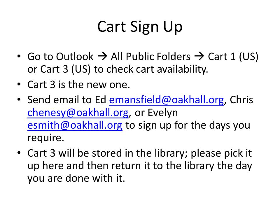 Cart Sign Up Go to Outlook All Public Folders Cart 1 (US) or Cart 3 (US) to check cart availability.