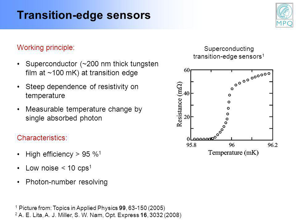 Transition-edge sensors 1 Picture from: Topics in Applied Physics 99, 63-150 (2005) 2 A.
