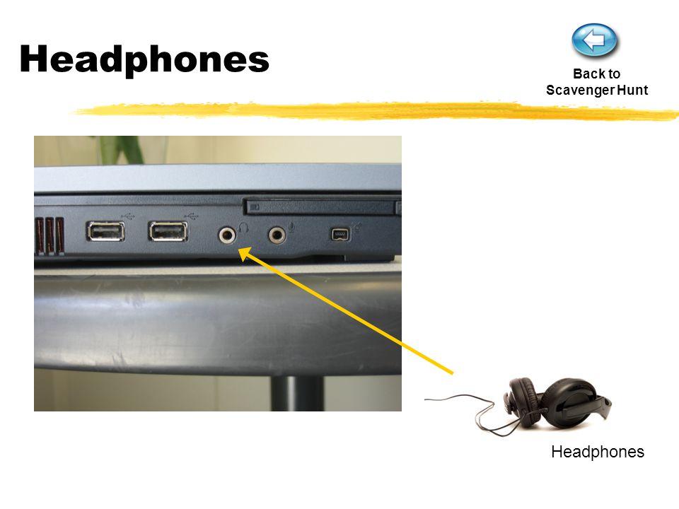 Headphones Back to Scavenger Hunt
