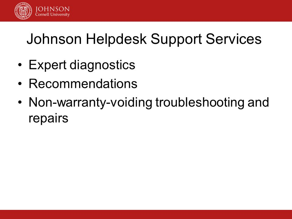 Portal For Technology Services http://jconnect.johnson.cornell.edu OfficesOffices > Technology Services > Student SupportTechnology ServicesStudent Support