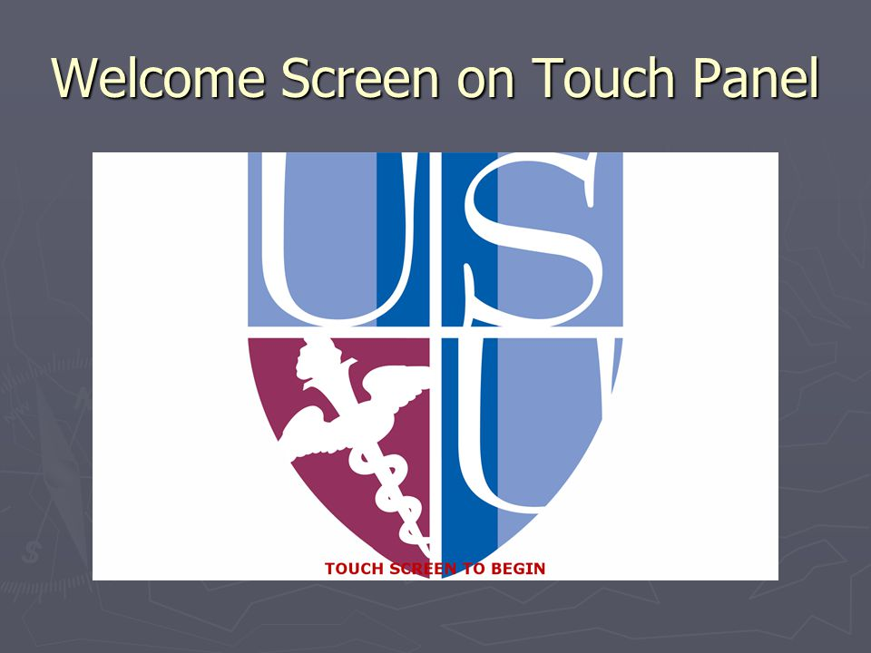 Welcome Screen on Touch Panel