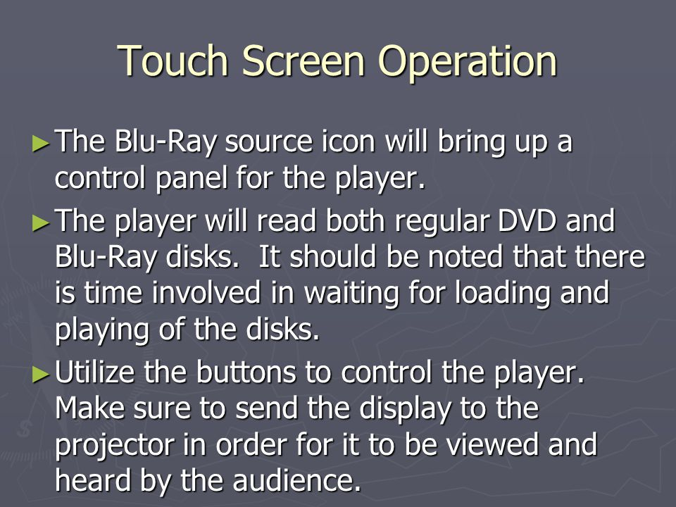 Touch Screen Operation The Blu-Ray source icon will bring up a control panel for the player.