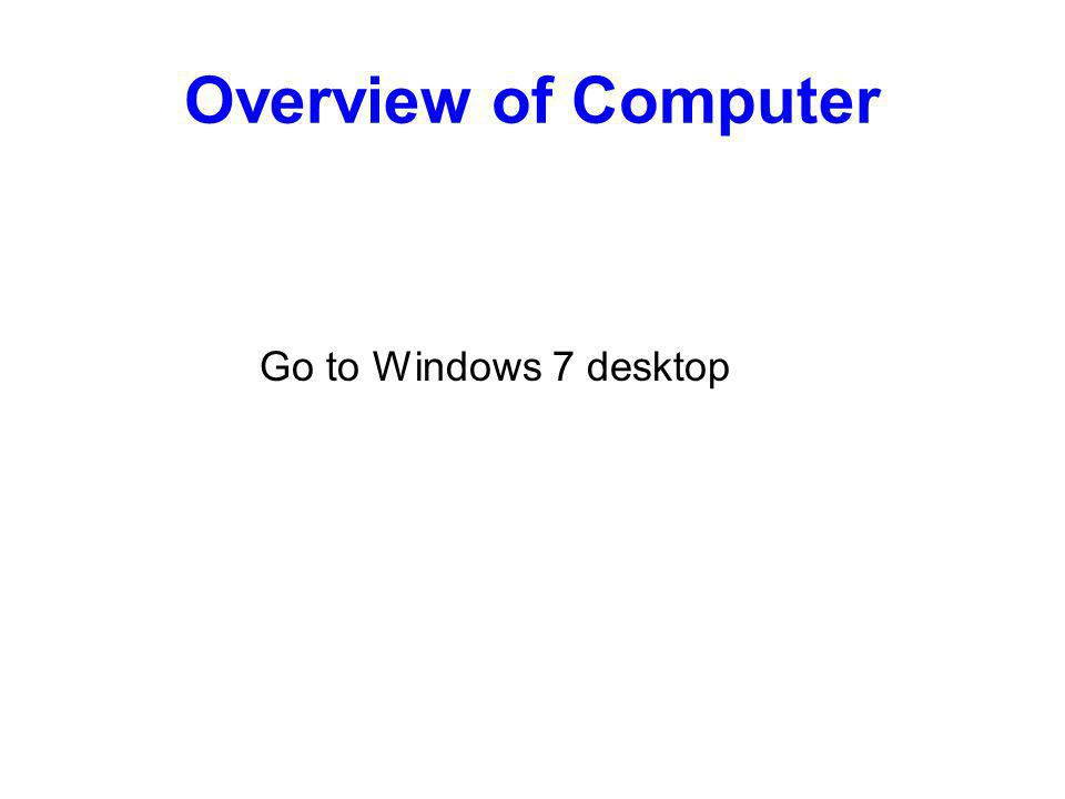Overview of Computer Go to Windows 7 desktop