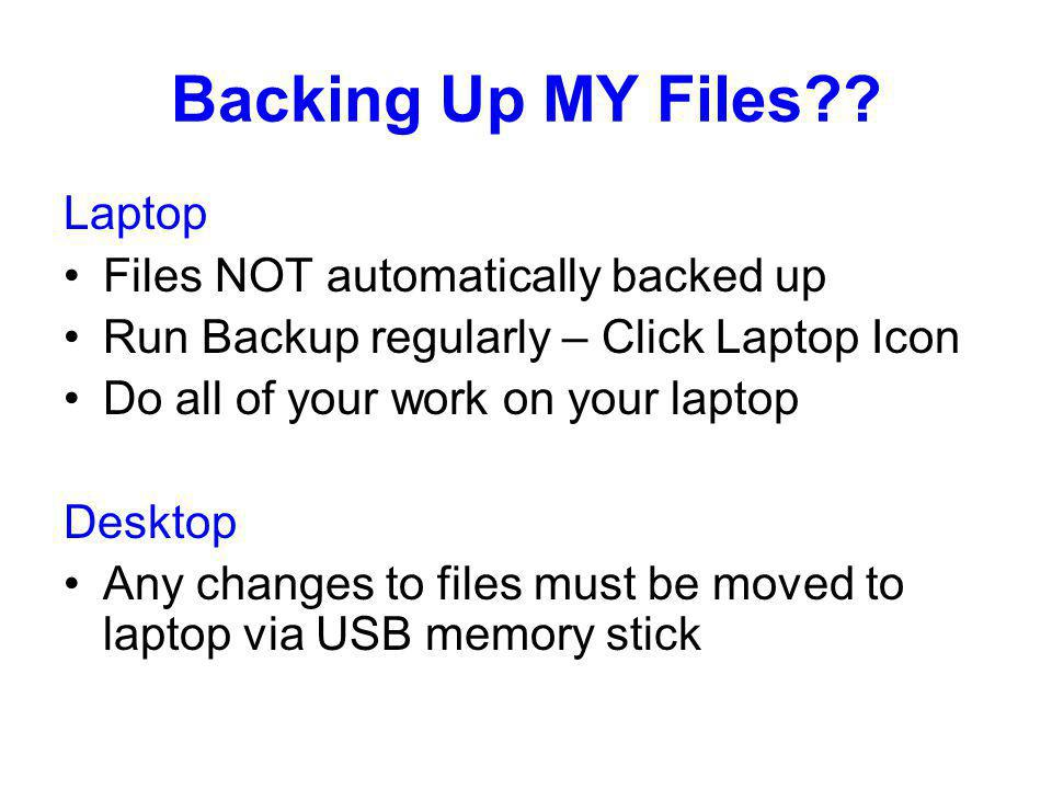 Backing Up MY Files .