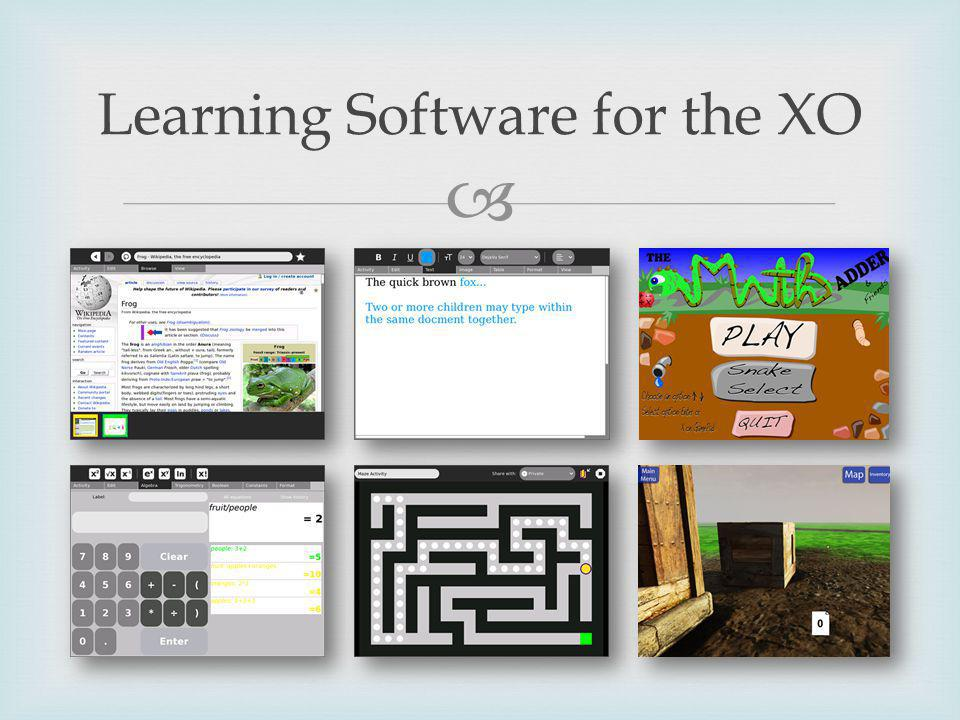 Learning Software for the XO
