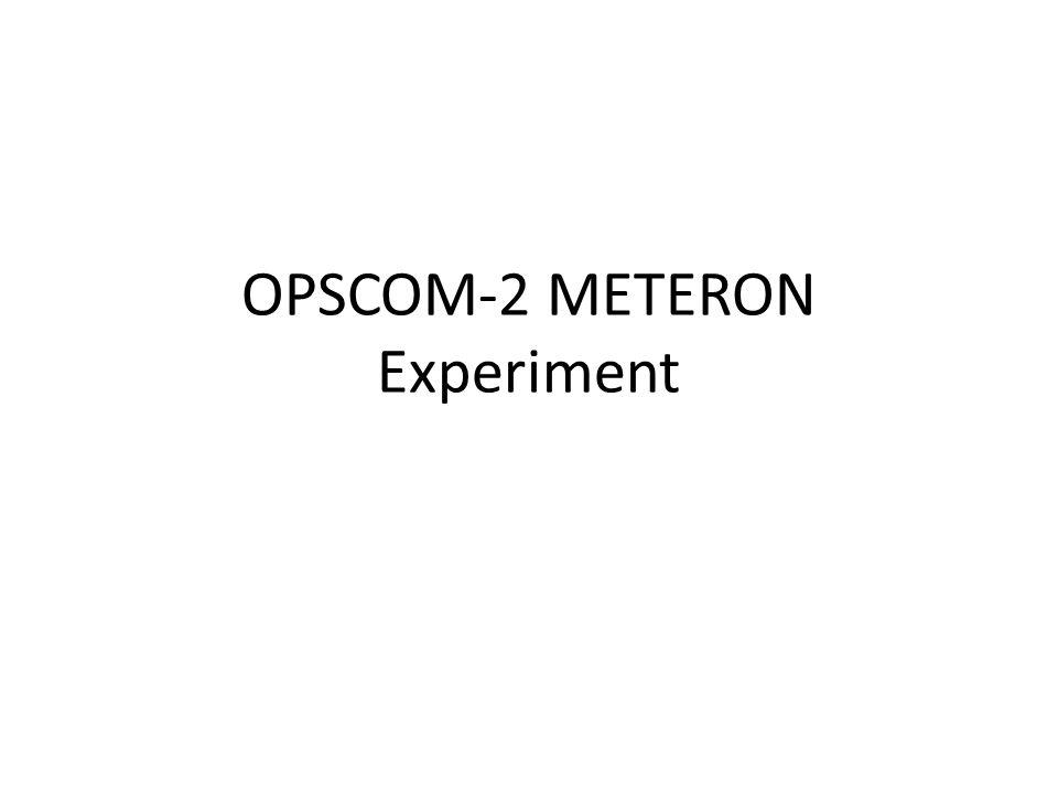 OPSCOM-2 METERON Experiment