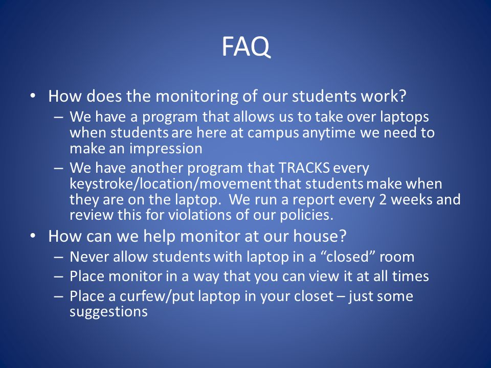 FAQ How does the monitoring of our students work.
