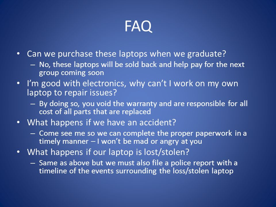 FAQ Can we purchase these laptops when we graduate.