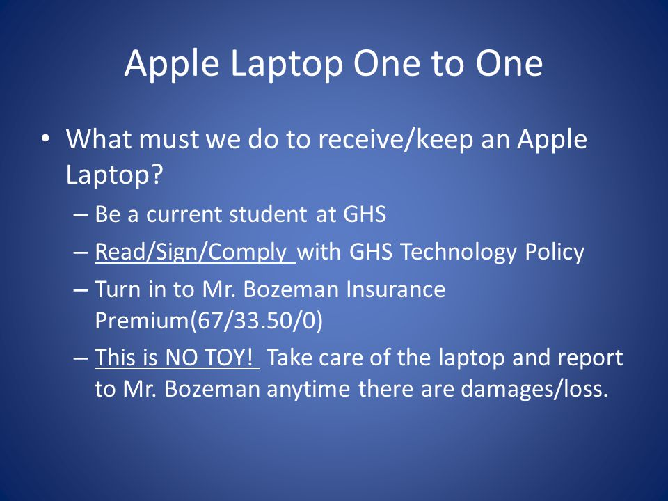 Apple Laptop One to One Why do we need insurance?