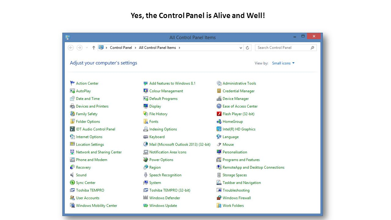 Yes, the Control Panel is Alive and Well!