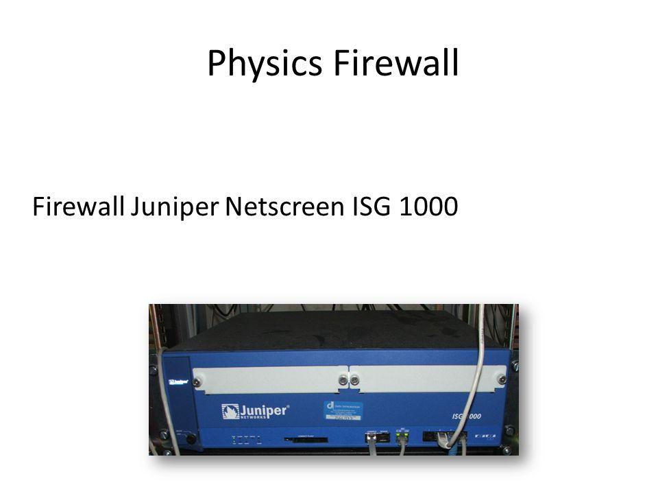 Physics Firewall Firewall Juniper Netscreen ISG 1000