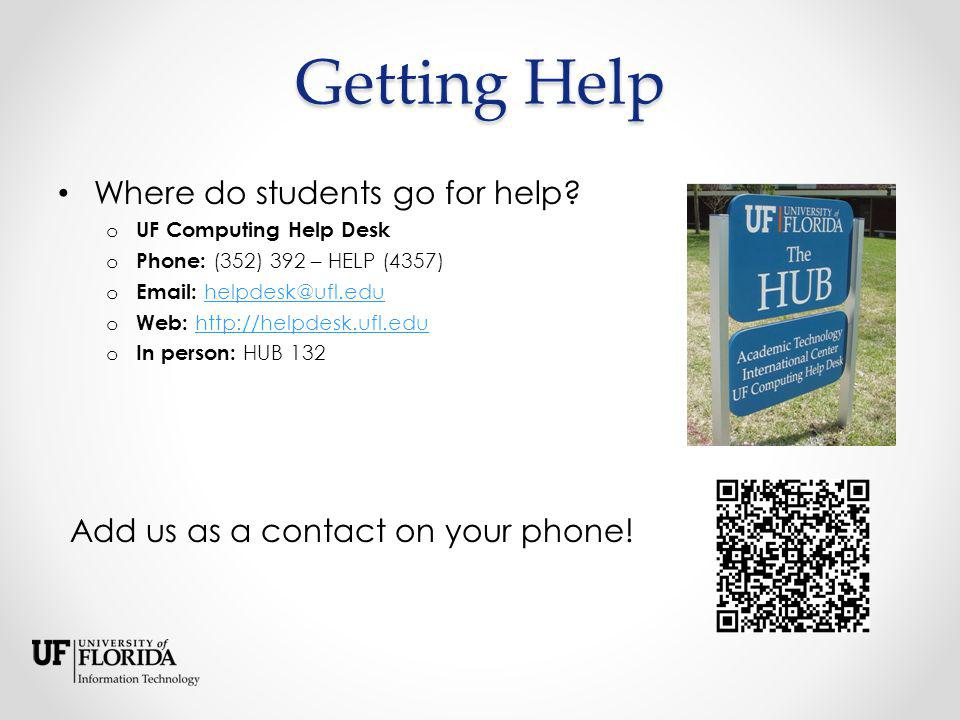 Getting Help Where do students go for help.